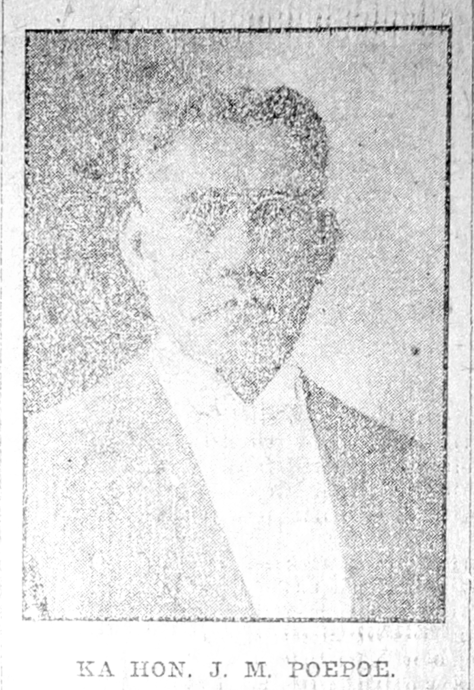 KA HON. J. M. POEPOE.