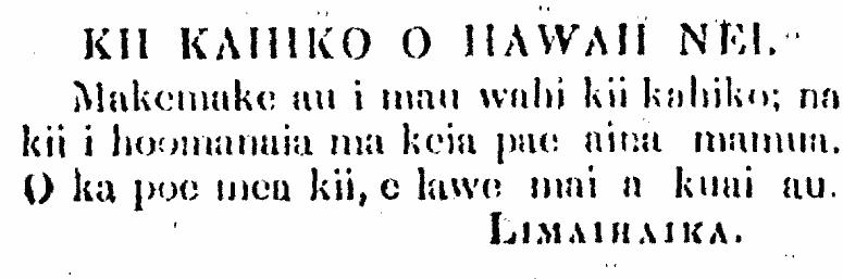 KII KAHIKO O HAWAII NEI.
